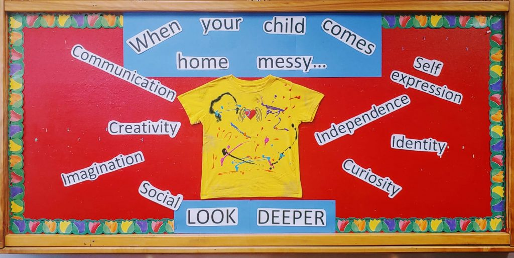 When Your Child Comes Home Messy... Bulletin Board