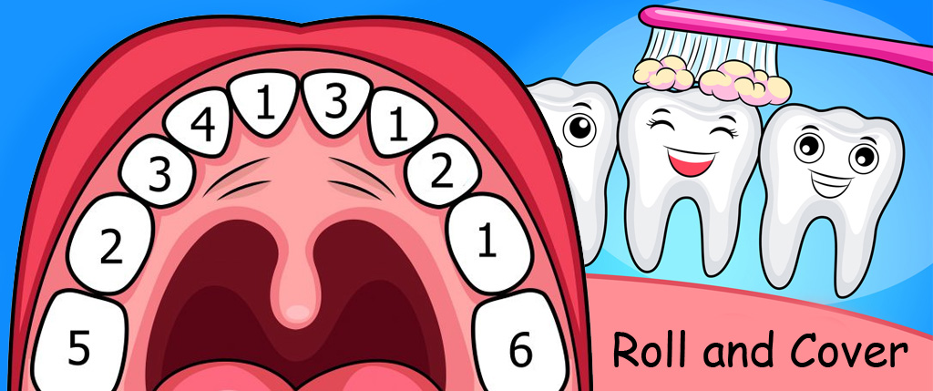 Teeth Roll and Cover Game
